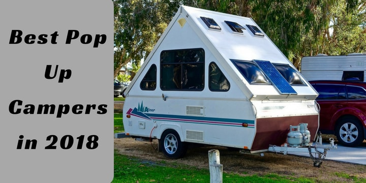 Best Pop Up Campers in 2018