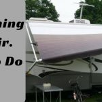 RV Awning Repair: Learn How to Do It in 4 Easy Steps?