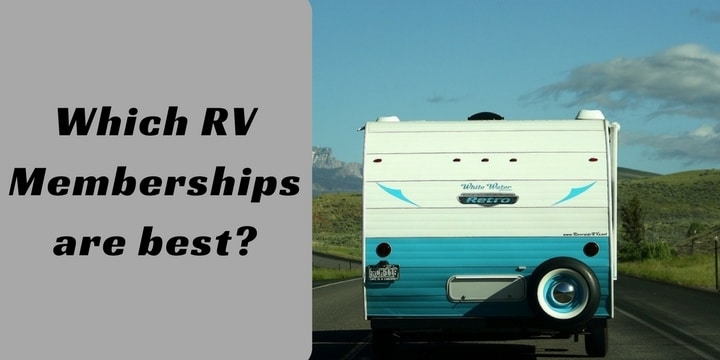 Which RV Memberships are best_