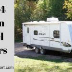 5 Best 4 Season Travel Trailers You Should See