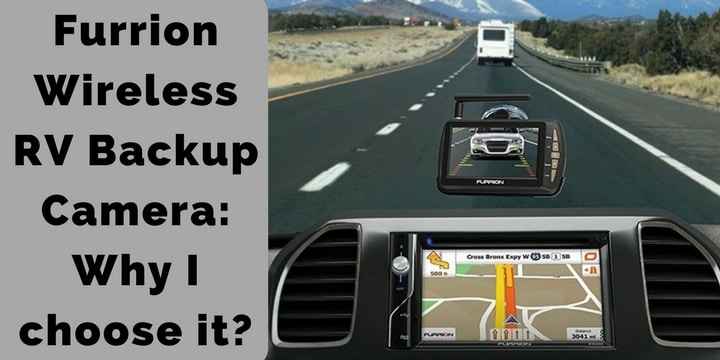 Furrion Wireless Rv Backup Camera Why I Choose It