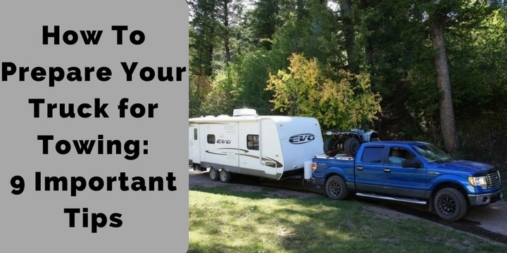 How To Prepare Your Truck for Towing_ 9 Important Tips