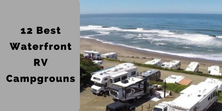 12 Best Waterfront RV Campgrouns.
