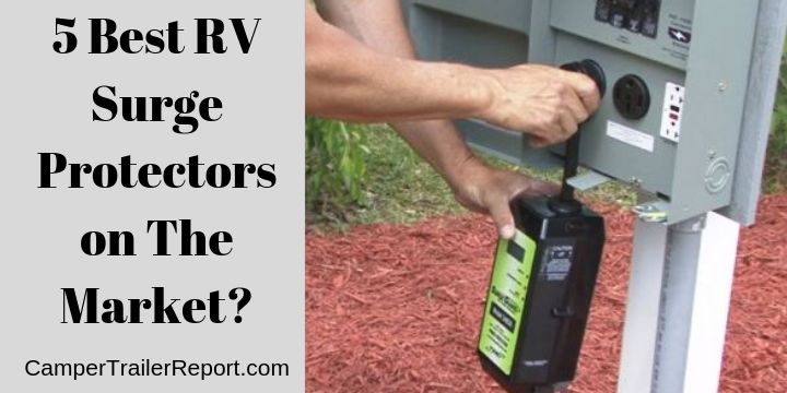 5 Best Rv Surge Protectors On The Market