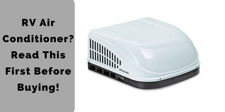 RV Air Conditioner_ Read This First Before Buying!