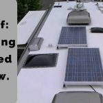 RV Roof: Everything You Need to Know.