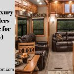 Top 5 Best Luxury Travel Trailers (Great Value for the Money)