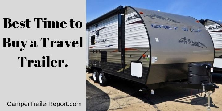 Best Time to Buy a Travel Trailer.