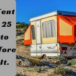 Pop-Up Tent Trailer: 25 Things to Know Before Buying It.