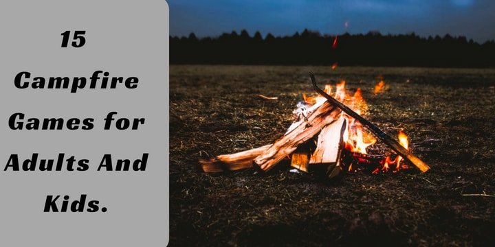 15 Campfire Games for Adults And Kids.