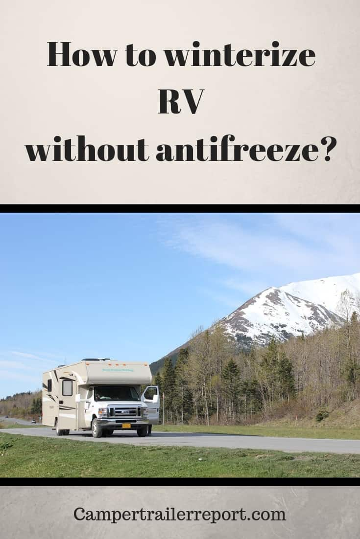 How to winterize RV without antifreeze_