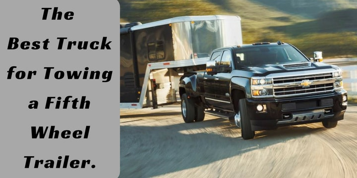 the best truck for towing a fifth wheel trailer camper trailer report. Black Bedroom Furniture Sets. Home Design Ideas