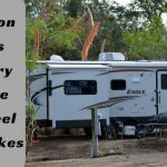 10 Common Mistakes That Every First Time Fifth Wheel Owner Makes