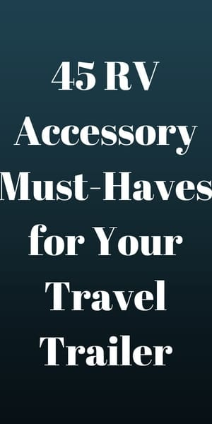 45 RV must haves accessory