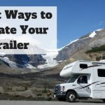 5 Best Ways to Insulate Your Trailer