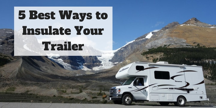 Insulate Your Trailer