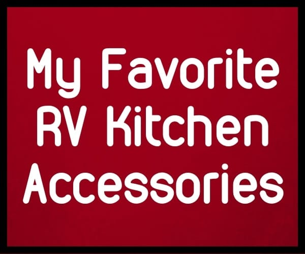 RV Kitchen Accessories