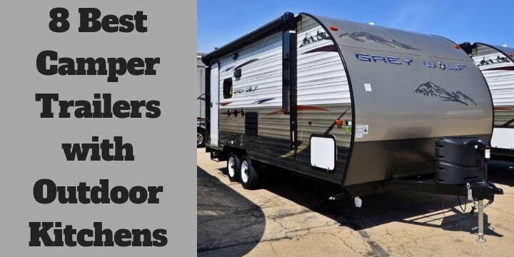 Camper Trailers with Outdoor Kitchens