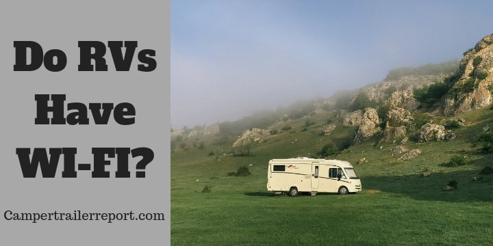 Do RVs Have WI-FI