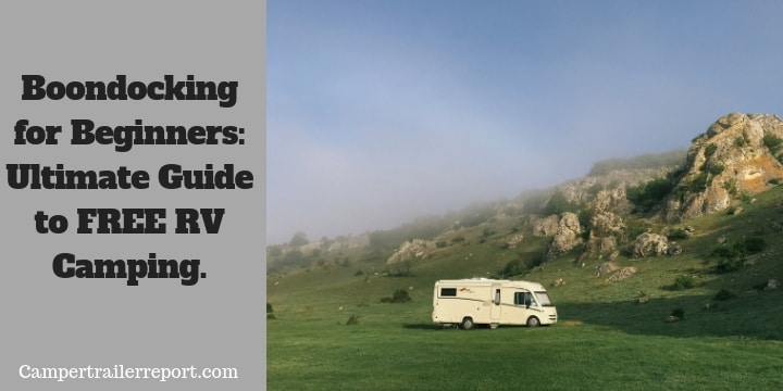 Boondocking for Beginners.