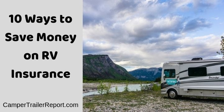 10 Ways to Save Money on RV Insurance