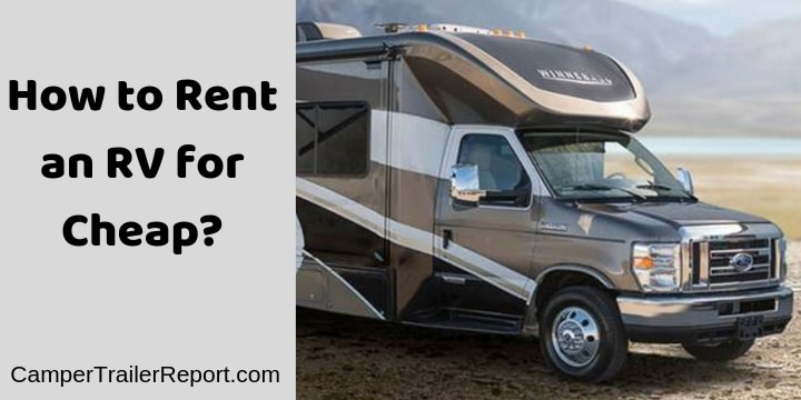 How to Rent an RV for Cheap