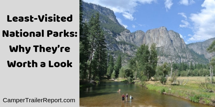 Least-Visited National Parks. Why They're Worth a Look