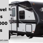 5 Best Travel Trailers Under 7,000 Pounds