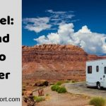 RV Travel: Pros and Cons to Consider