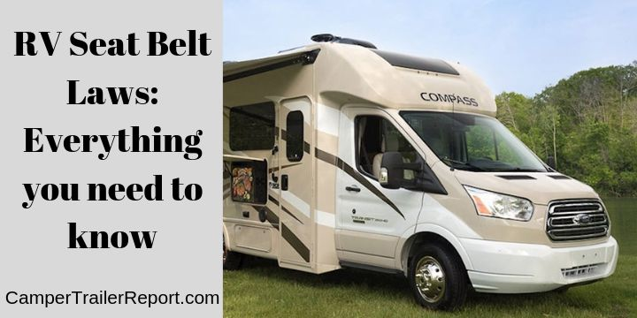 RV seat belt laws.Everything you need to know