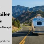 6 Best Travel Trailer Brands (Great Value for the Money)