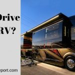 How to Drive Class A RV?