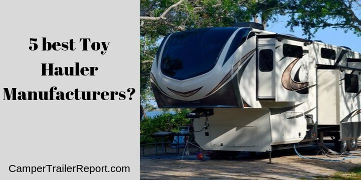 5 best Toy Hauler Manufacturers