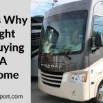5 Reasons Why You Might Regret Buying Class A Motorhome