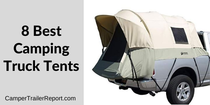 8 Best Camping Truck Tents