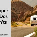 The Camper Trailer: Dos and Don'ts