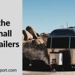12 Of the Best Small Travel Trailers in 2020
