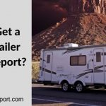 How to Get a Travel Trailer History Report?