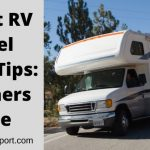 10 Best RV Travel Safety Tips: Beginners Guide