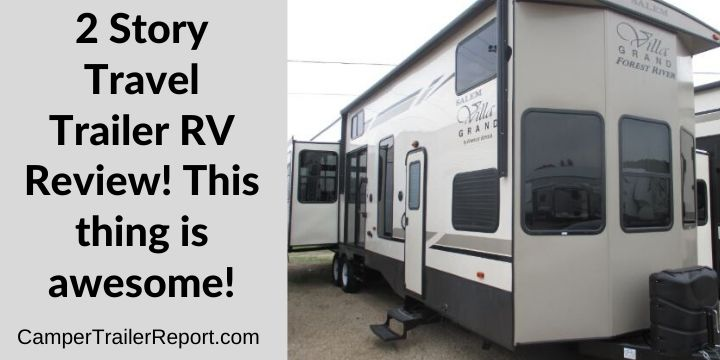 2 Story Travel Trailer RV Review! This thing is awesome!