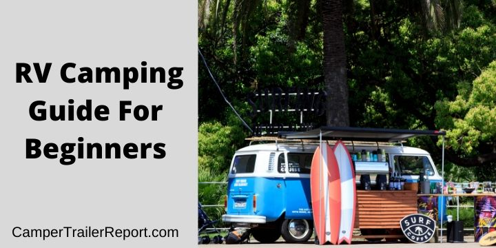 RV Camping Guide For Beginners