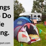 10 Things Not To Do While Camping.