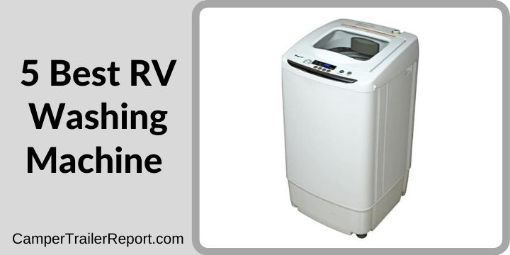 5 Best RV Washing Machine