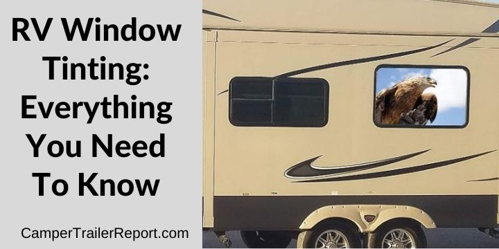 RV Window Tinting.Everything You Need To Know