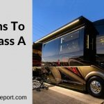 7 Reasons to Avoid Class A RVs in 2020
