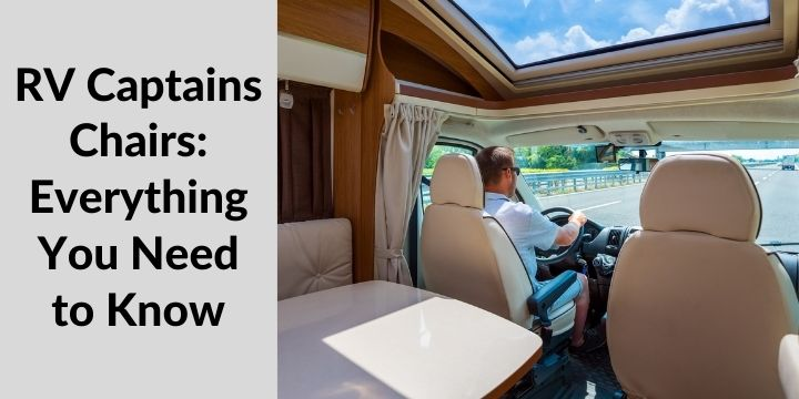 RV Captains Chairs Everything You Need to Know