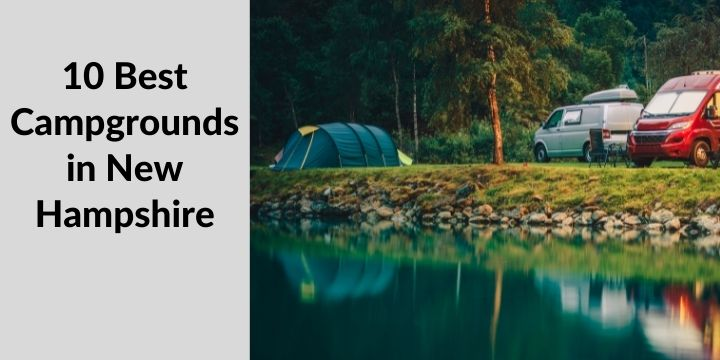 10 Best Campgrounds in New Hampshire
